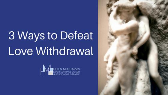3 Ways To Defeat Love Addiction Withdrawal Helen Mia Harris