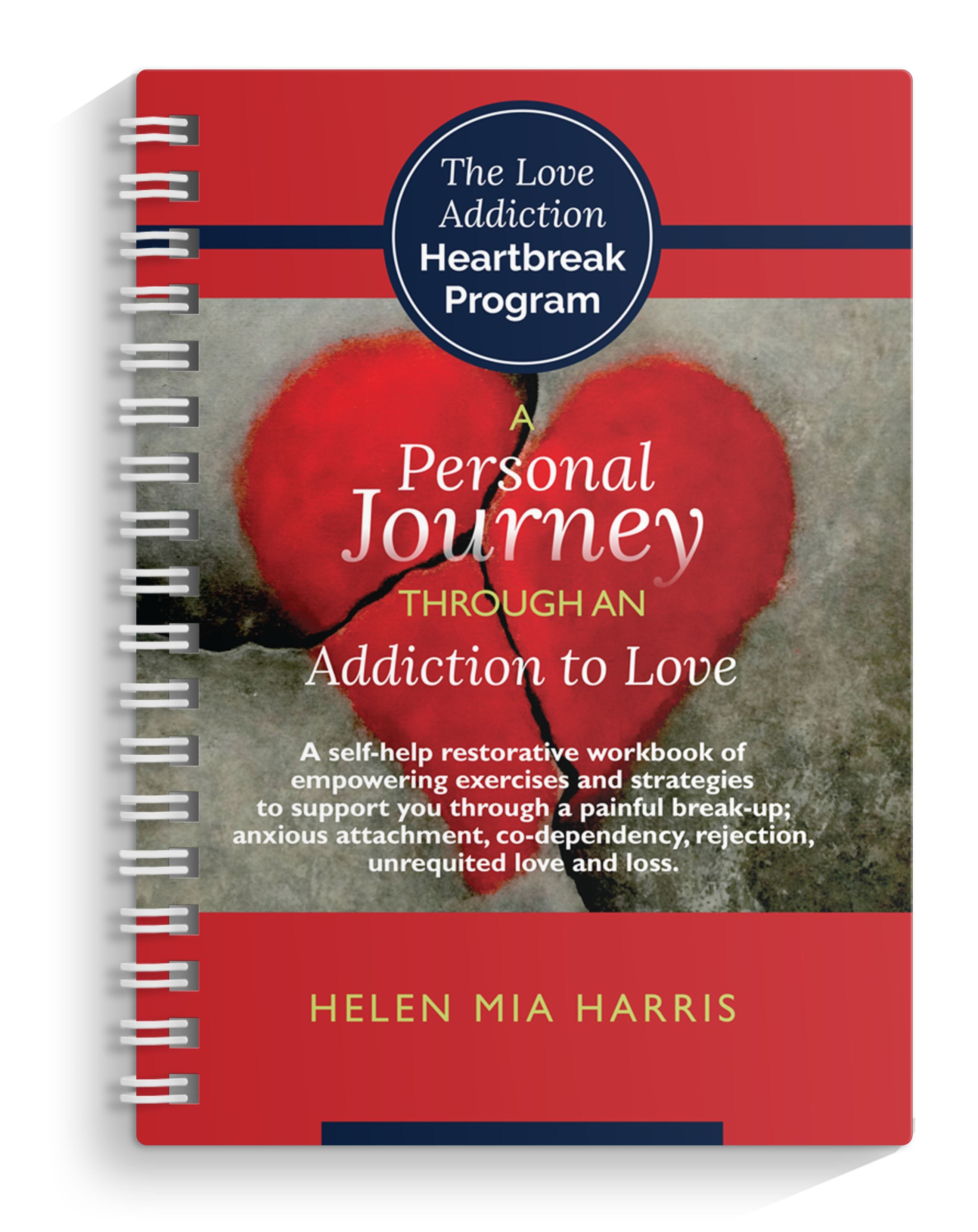 Surviving The Addictive Love Cycle Self Help Workbook Helen Mia